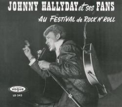 Hallyday Johnny - Johnny Hallyday Et Ses Fans Au Festival De Rock N' Roll