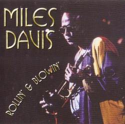 Miles Davis - Rollin' & Blowin'