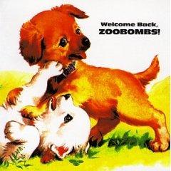 zoobombs - Welcome Back, Zoobombs!
