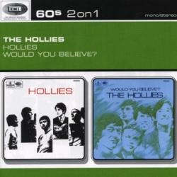 The Hollies - Hollies / Would You Believe?