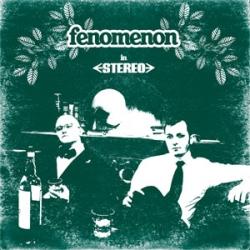 Fenomenon - In Stereo