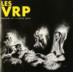 Les VRP - Remords Et Tristes Pets