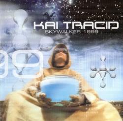 Kai Tracid - Skywalker 1999