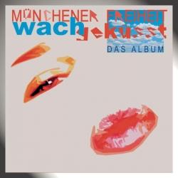 Münchener Freiheit - Wachgeküsst