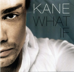 Kane - What If