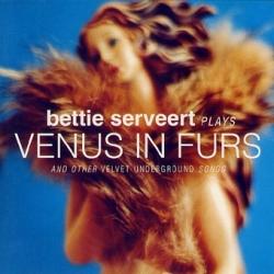 Bettie Serveert - Bettie Serveert Plays Venus In Furs And Other Velvet Underground Songs