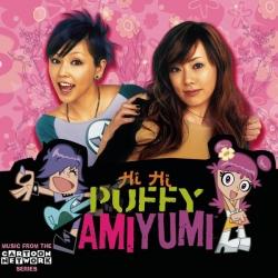 Puffy AmiYumi - Hi Hi Puffy AmiYumi