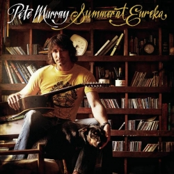 Pete Murray - Summer At Eureka