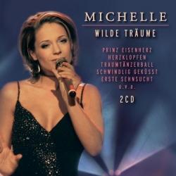 Michelle - Wilde Träume