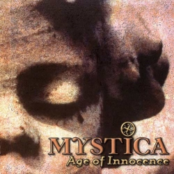 Mystica - Age Of Innocence
