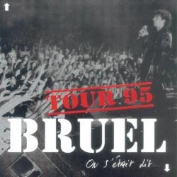 Patrick Bruel - On S'Etait Dit