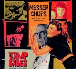 Messer Chups - Vamp Babes