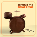 Carnifull Trio - Welldonia!
