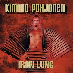 Kimmo Pohjonen - Iron Lung