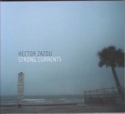 Hector Zazou - Strong Currents