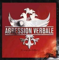 Agression Verbale - Ce N'Est Que L'Début...