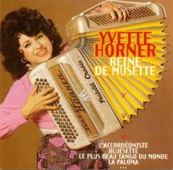 Yvette Horner - Reine De Musette