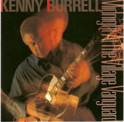 Kenny Burrell - Midnight At The Village Vanguard