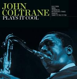 John Coltrane - Plays It Cool