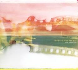 Friends of Dean Martinez - Lost Horizon