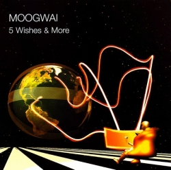 Moogwai - 5 Wishes & More
