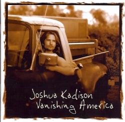 Joshua Kadison - Vanishing America