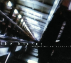 The Hacker - Mélodies En Sous-Sol