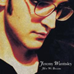 Jeremy Warmsley - How We Became