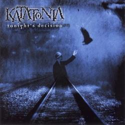 Katatonia - Tonight's Decision