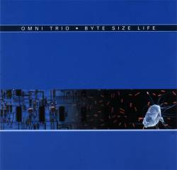 Omni Trio - Byte Size Life