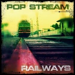 Pop Stream - Railways