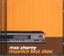 Max Chorny - Muzika Bez Slov