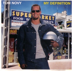 Tom Novy - My Definition