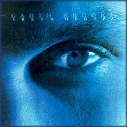 Garth Brooks - Fresh Horses