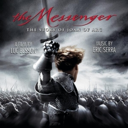 Eric Serra - The Messenger - The Story of Joan of Arc - Original Motion Picture Soundtrack