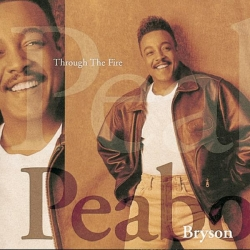 Peabo Bryson - Through The Fire