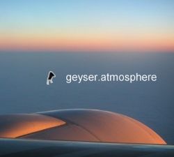Geyser - Atmosphere