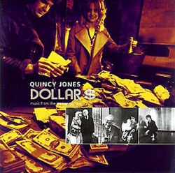 Quincy Jones - Dollar$ (Music From The Motion Picture)