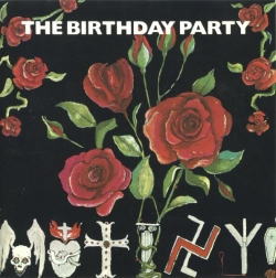 The Birthday Party - Mutiny / The Bad Seed