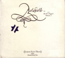 John Zorn - Astaroth: Book Of Angels Vol. 1