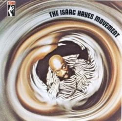 Isaac Hayes - The Isaac Hayes Movement