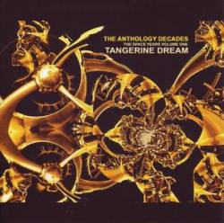 Tangerine Dream - The Anthology Decades - The Space Years Volume One