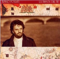 Ivano Fossati - La Pianta Del Te'