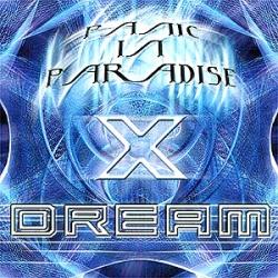 X-dream - Panic In Paradise