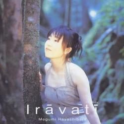 Megumi Hayashibara - Irāvatī