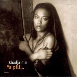 Khadja Nin - Ya Pili