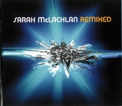 Sarah McLachlan - Remixed