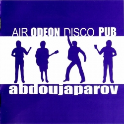 Abdoujaparov - Air Odeon Disco Pub