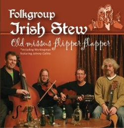 Irish Stew - Old Missus Flipper Flapper
