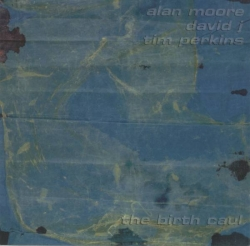 Alan Moore - The Birth Caul